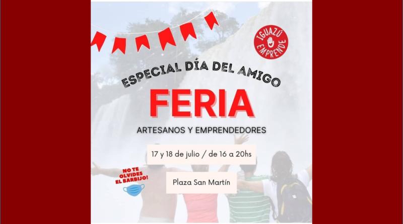 Iguazú Emprende invita a la feria por el Día del Amigox